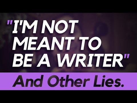 """Pep Talk: """"I'm Not Meant to be a Writer"""" (And Other Lies)"""