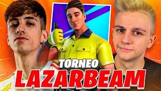 ¡EL TORNEO DE LA SKIN DE LAZARBEAM EN FORTNITE!! - Ampeter & Llobeti