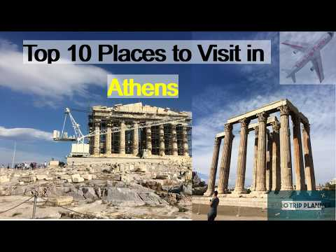 Top 10 places to visit in Athens/Athens Travel Guide
