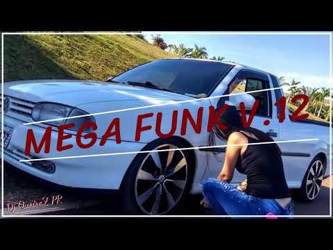 Mega Funk V.12(#Bora300Subs) [Dj QueiroZ PR]