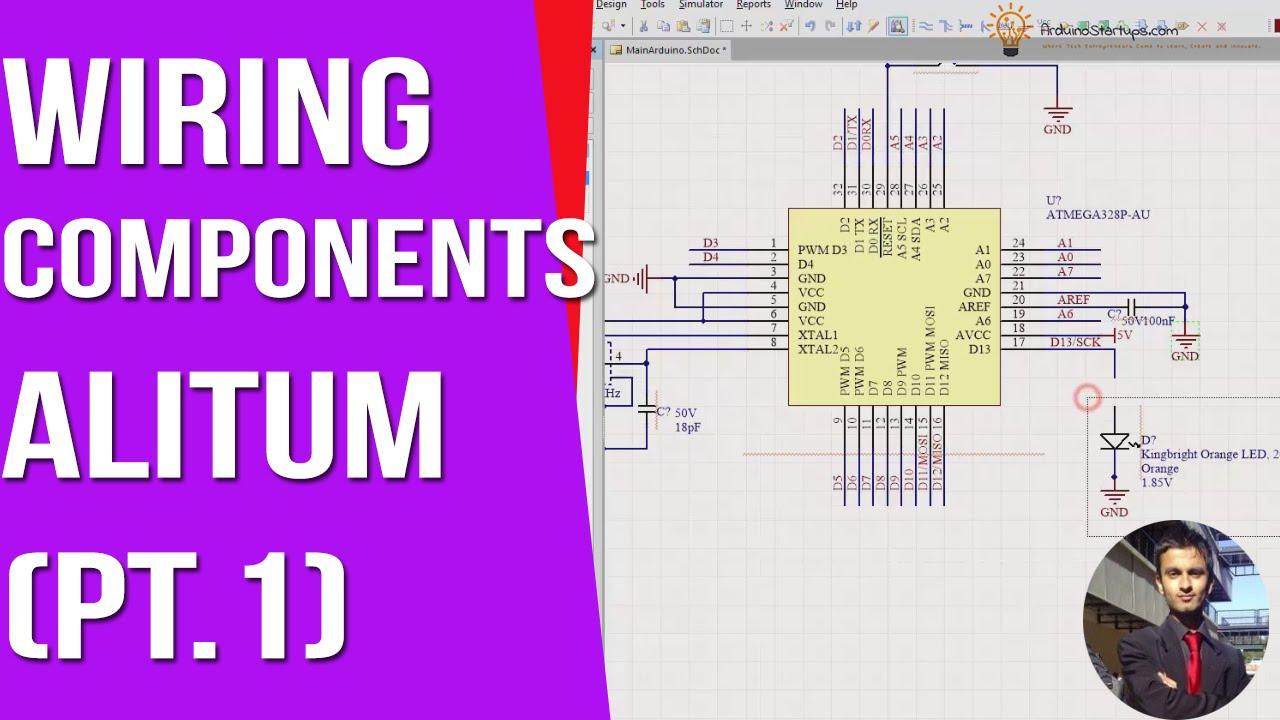Wiring Components Part 1 - Altium Designer [ Arduino PCB Course ]