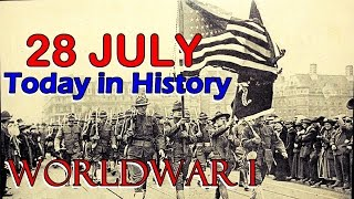 TODAY IN HISTORY - 28 JULY - WORLD WAR I - PERU INDEPENDENCE - PLAN FOR PENTAGON