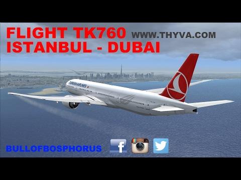 [FSX] FLIGHT SIMULATOR X 2017 LIVE STREAM | FLIGHT FLOG #8 | TK760 | ISTANBUL-DUBAI | IVAO | [HD]