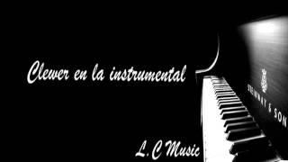 Clewer en la instrumental ♪♫ L.C Music ♪♫