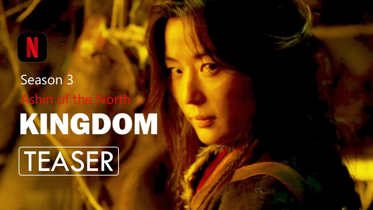 Kingdom: Ashin of the North (2021) | Korean Drama Teaser | Netflix - YouTube