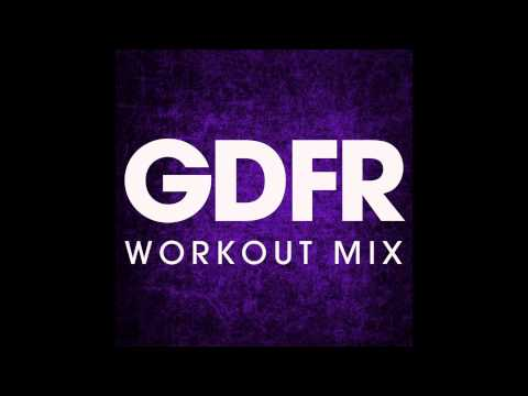 GDFR - Goin Down For Real (Workout Mix)