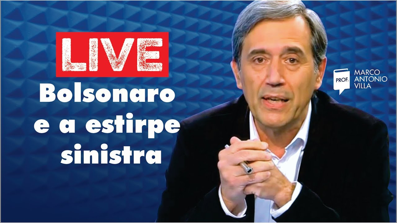 Live: Bolsonaro e a estirpe sinistra 11/08/20