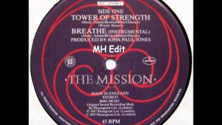 The Mission (U.K.) - Tower Of Strength (MH Edit)