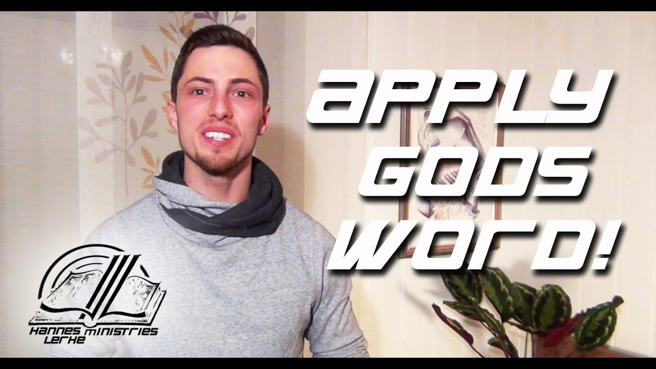 Apply Gods Word to Your Life!   5 MOR