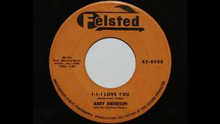 Andy Anderson and the Rolling stones - I-I-I Love You (Felsted 8508)