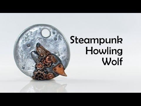 steunk clockwork howling wolf polymer clay tutorial