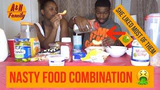 Weird Food Combinations ( she liked most of them)🤢
