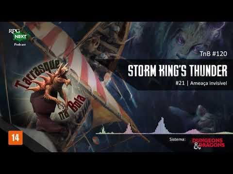 TnB #120 - RPG: D&D 5e - Ep. 21 - Storm King's Thunder - Ameaça invisível | RPG Next