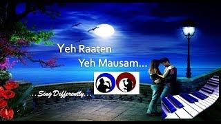 Yeh Raaten Yeh Mausam Karaoke