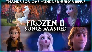 Download lagu Frozen 2 Songs Compilation. Thanks For 100 Subs.