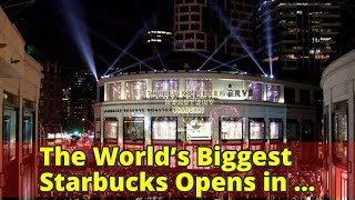 The World's Biggest Starbucks Opens in Shanghai. Here's What It Looks Like.