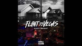 Dizzy Wright Flint to Vegas Prod by Reezy.mp3
