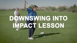 Downswing Transition into Impact Lesson with Nick ...