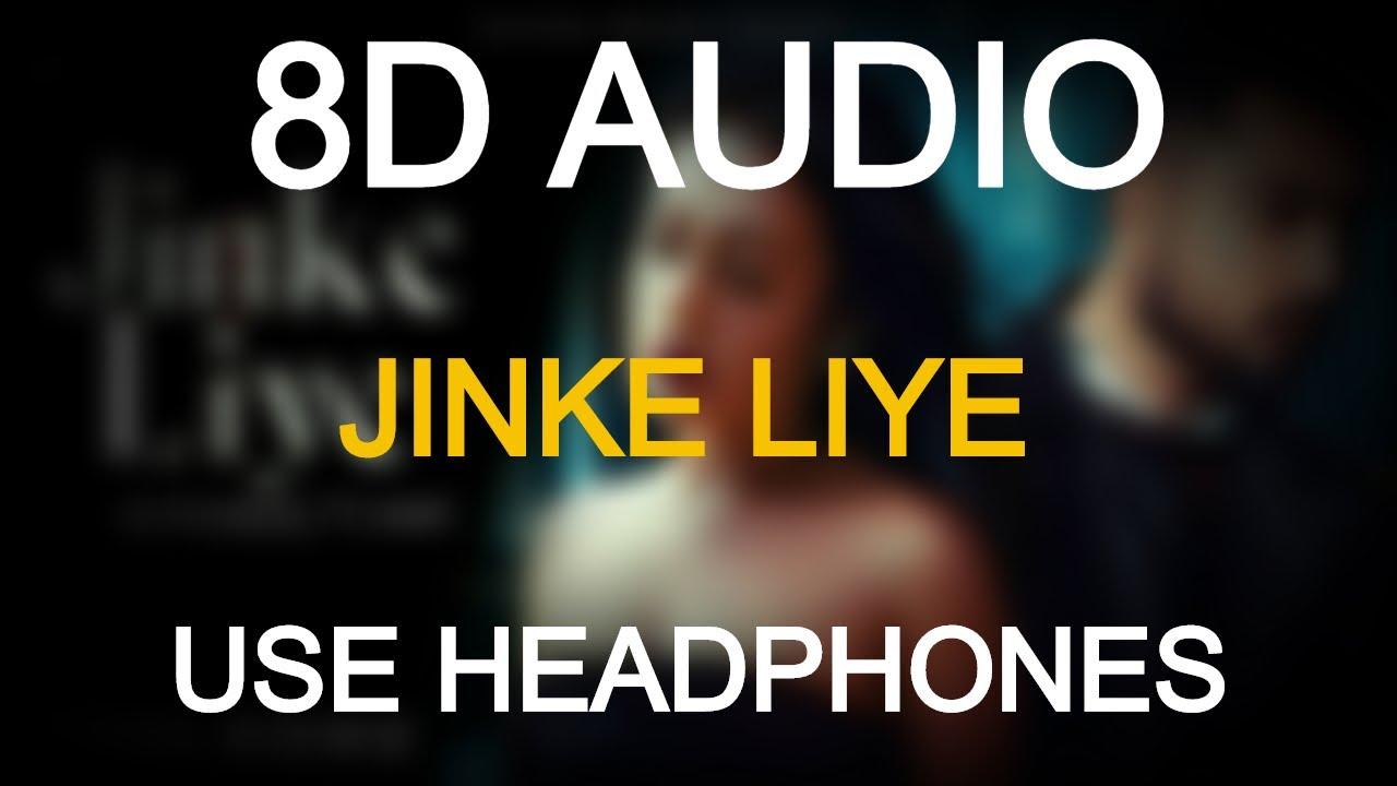 Jinke Liye (8D Audio)3D Audio | Neha Kakkar Feat. Jaani | B Praak, Bhushan Kumar(3d song,8d song)