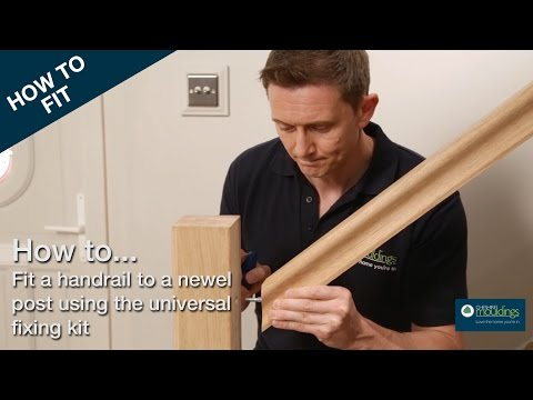 How to Fix a Handrail to a Newel Post   Cheshire Mouldings