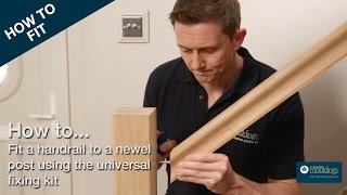 How to Fix a Handrail to a Newel Post | Cheshire Mouldings