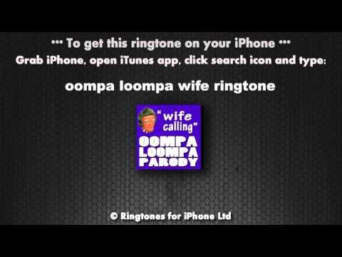 Oompa Loompa Wife Calling Ringtone