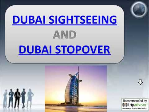 Best Packages For Dubai Sightseeing & Dubai Stopover