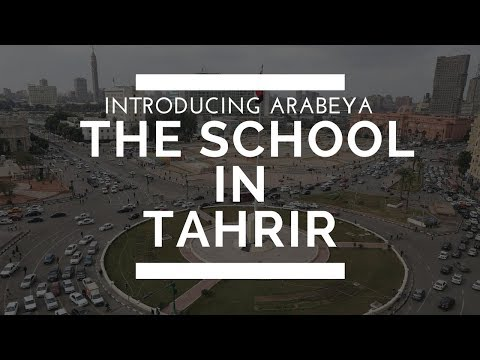 The School in Tahrir – Introducing Arabeya