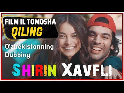 Shirin Xavfli (Sevimli Tehlikeli) O'zbekistonning Dubbing