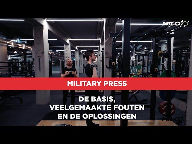 Military Press; de basis, veelgemaakte fouten en de oplossingen