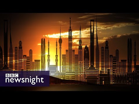 Could Saudi Arabia be the next Dubai? - BBC Newsnight