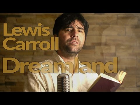 PF024 Dreamland - Lewis Carroll - Musical adaptation of the poem - Subtitulado en español