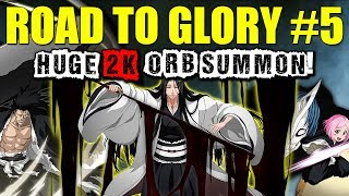 SO MANY 5 STAR PULLS! Completing All STEPS! - Road To Glory! #5 [Bleach Brave Souls]