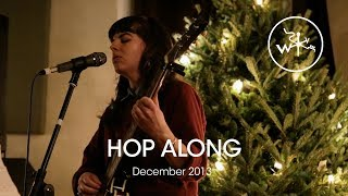 Hop Along - Weathervane Studio Concert