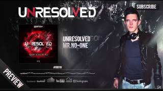 Unresolved - Mr. No-one (Official Preview)