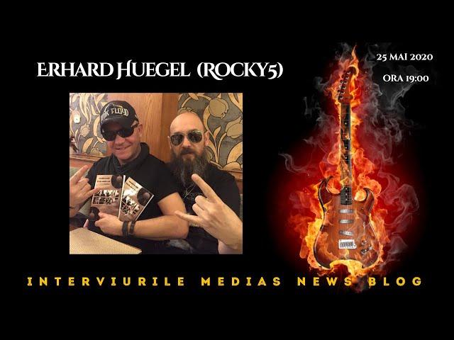 Erhard Huegel (Rocky5) la Interviurile Medias News Blog
