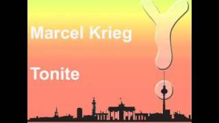 Marcel Krieg - Tonite (CNF 011).wmv