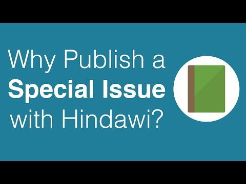 Why Publish a Special Issue with Hindawi?