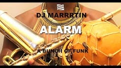 Dj Marrrtin  2016 -  ALARM - A BUNCH OF FUNK Album - RED BULL BC ONE WORLD FINALS