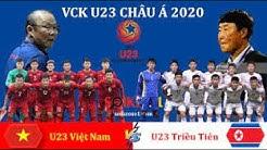 🔴 [LIVE] U23 Vietnam vs U23 DPR Korea I 2020 AFC U-23 Championship