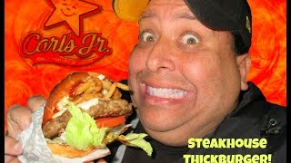 Carls Jr.® Steakhouse Thickburger REVIEW!