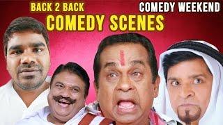 Comedy Weekend Vol 6 - Back 2 Back Telugu Latest Comedy Scenes