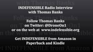 Radio Interview with Thomas Banks about his novel INDEFENSIBLE