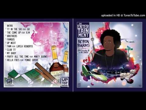Robin Banks - FWM ft. Layla Hendryx (Track #7) The Entertainment Mixtape