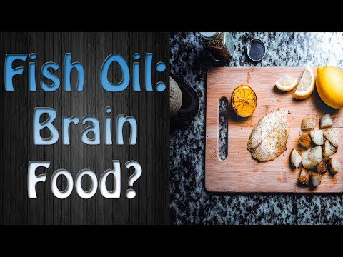 Omega 3 Fish Oil For The Brain - Omega-3 Fish Oil And Your Brain, Mood And Mind