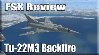🛬🕹FSX Review: Tu 22M3 Backfire C