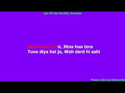 Aye Dil Hai Mushkil Karaoke HD thumbnail