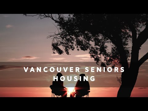 Vancouver Senior's Housing - A Fresh Approach!