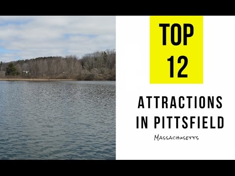 Top 12. Best Tourist Attractions in Pittsfield, Massachusetts