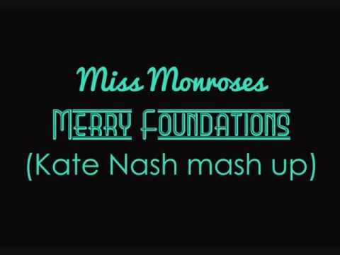 Merry Foundations (Kate Nash mash up)
